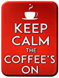 Creative Splash Coffee Sign Keep Calm The Coffee's On | Larger - 9 inch x 12 inch Rigid PVC Sign | Predrilled Hole for Easy Installation | for Kitchen, Cafe, Bar, Barista | (Red)
