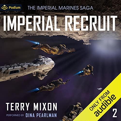 Imperial Recruit: The Imperial Marines Saga, Book 2
