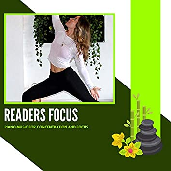 Readers Focus - Piano Music For Concentration And Focus