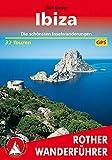 Ibiza: Die schönsten Inselwanderungen. 32 Touren. Mit GPS-Tracks (Rother Wanderführer) (German Edition)