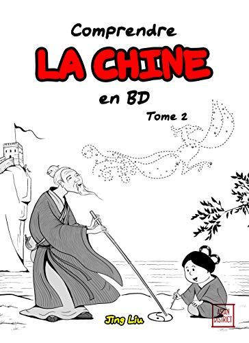 Comprendre la Chine en BD, Tome 2 : De la période des Trois Royaumes jusqu'à la dynastie Tang de 220 à 907