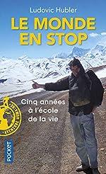 Le Monde en stop de Ludovic HUBLER