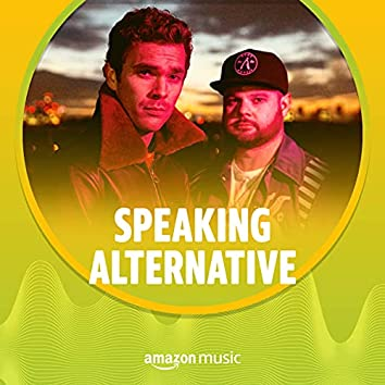 Speaking Alternative