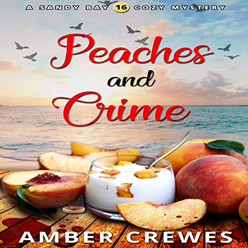 Peaches and Crime  By  cover art