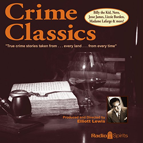 Crime Classics                   By:                                                                                                                                 Morton Fine                               Narrated by:                                                                                                                                 Lou Merrill                      Length: 9 hrs and 52 mins     3 ratings     Overall 5.0