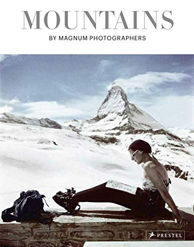 Mountains: By Magnum Photographers