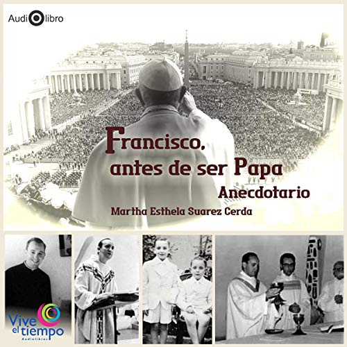 Francisco, antes de ser Papa [Francisco, Before Becoming Pope]  By  cover art