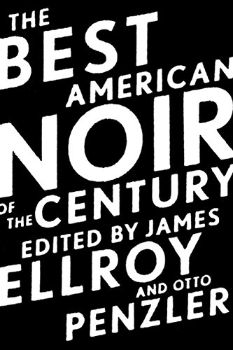 Image of The Best American Noir of the Century (The Best American Series ®)