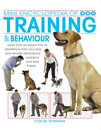 Mini Encyclopedia of Dog Training and Behaviour