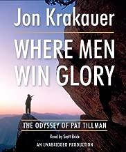 By Jon Krakauer: Where Men Win Glory: The Odyssey of Pat Tillman