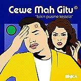 Cewe Mah Gitu