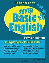 Teacher Lee's Super Basic English 2 - Latvian Edition