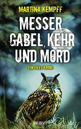 Messer, Gabel, Kehr und Mord: Ein Eifel-Krimi (Katja Klein 9)