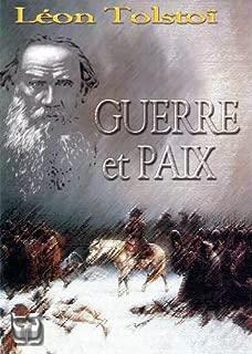 Guerre et Paix (les 3 volumes) (French Edition)
