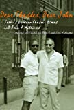 Dear Chester, Dear John: Letters Between Chester Himes and John A. Williams (African American Life) (African American Life)