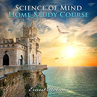Science of Mind Home Study Course audiobook cover art