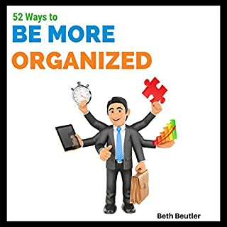 52 Ways to Be More Organized audiobook cover art