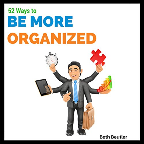 52 Ways to Be More Organized  By  cover art