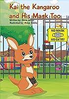 Kai the Kangaroo and His Mask Too