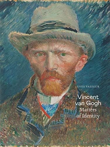 Vincent van Gogh: Matters of Identity