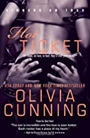 Hot Ticket (Sinners on Tour) by Olivia Cunning(2013-02-05)
