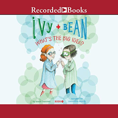 Ivy and Bean: What's the Big Idea audiobook cover art