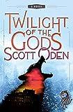 Twilight of the Gods: A Novel (Grimnir Series Book 2)