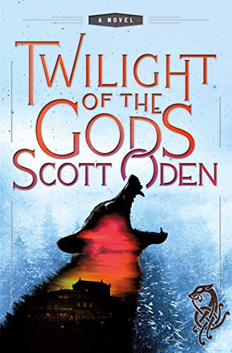 Twilight of the Gods: A Novel (Grimnir Series)