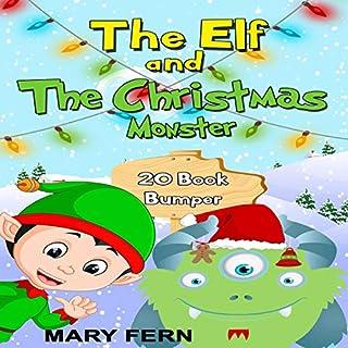 Christmas Elves and Christmas Monster Stories: 20-Story Bumper Pack cover art