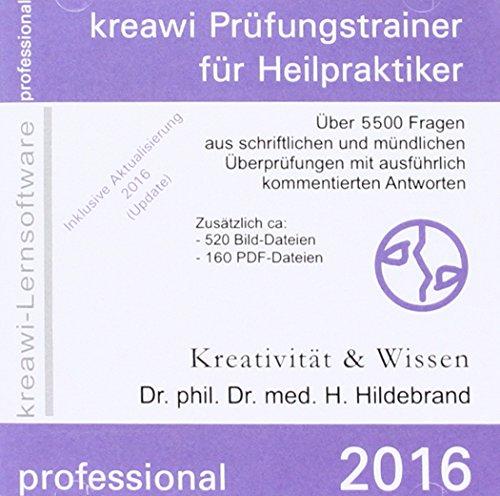 kreawi Prüfungstrainer für Heilpraktiker professional 2016, 1 CD-ROMÜber 5500 Fragen aus schriftlichen und mündlichen Überprüfungen mit kommentierten Antworten.  Mit 500 Bild-, u.150 PDF-Dateien. Inklusive Aktualisierung 2016 (Update)