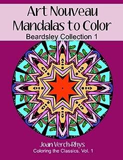 Art Nouveau Mandalas to Color: Beardsley Collection No. 1 (Coloring the Classics) (Volume 1)