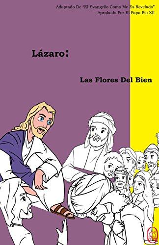 Las Flores Del Bien (Lázaro nº 2) (Spanish Edition)