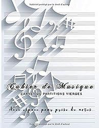 Cahier de musique - Carnet de partitions Vierges - Avec espace pour prise de notes: 9 portées par page avec lignes fines | Cadeau pour les musiciens ... 21,5 x 27,9 cm - 110 pages (French Edition)