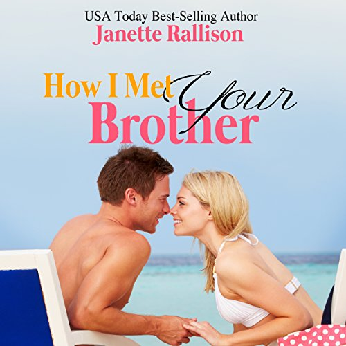 How I Met Your Brother audiobook cover art