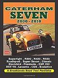 Caterham Seven 2000-2010: Superlight, R300, R400, L R500, R600, Roadsport, Super Seven, Classic Black (Road Test Portfolio)