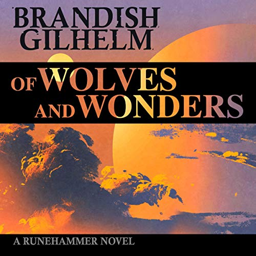Of Wolves and Wonders audiobook cover art