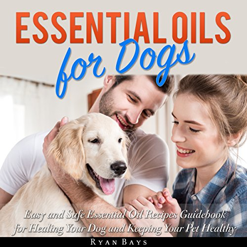 Essential Oils for Dogs  By  cover art