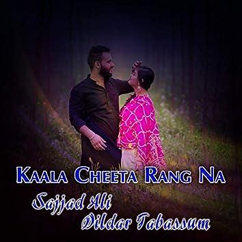 Kaala Cheeta Rang Na