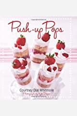 (Push-Up Pops) [By: Courtney Dial] [Apr, 2012] Hardcover