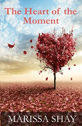 The Heart of the Moment