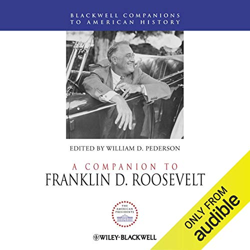 A Companion to Franklin D. Roosevelt audiobook cover art