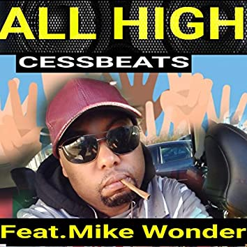 All High (feat. Mike Wonder)