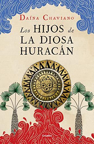 Los hijos de la Diosa Huracán (Spanish Edition)