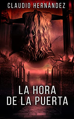 LA HORA DE LA PUERTA: (Pack con SOLEMN LA HORA | PIDO PERDÓN | EL MISTERIO DE BALTH): Thriller Psicológico | Intriga | Suspense | Misterio (Spanish Edition)