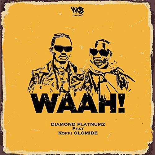 Waah! (feat. Koffi Olomide) [Explicit]
