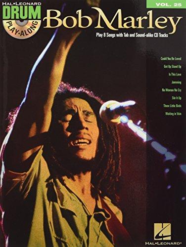 Drum Play-Along Volume 25: Bob Marley: Play-Along, CD für Schlagzeug (Hal Leonard Drum Play-along)