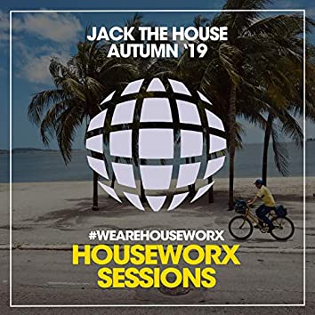 Jack The House (Autumn '19)