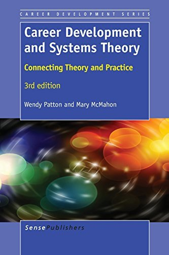 Career Development and Systems Theory: Connecting Theory and Practice, 3rd Edition by Wendy Patton (2014-03-28)