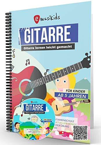 Gitarre lernen für Kinder inkl. Lern-Videos auf DVD und über QR-Codes: Die neue kindgerechte Gitarrenschule mit vielen Kinderliedern, aktuellen Songs ... inkl. DVD und QR-Codes für Lernvideos
