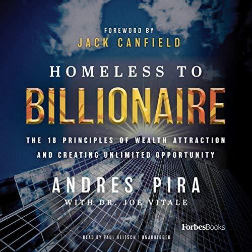 Homeless to Billionaire Audiobook By Andres Pira,                                                                                        Dr. Joe Vitale - collaborator cover art